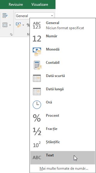 În Excel, pe fila Pornire, în grupul Număr, alegeți săgeata în jos din caseta General pentru a alege formatul de număr de utilizat.