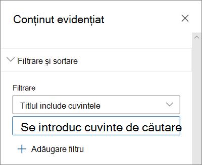 Opțiunile de filtrare pentru partea Web conținut evidențiată în experiența SharePoint modernă
