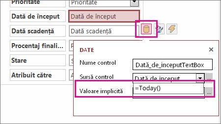 Setarea valorii implicite a unui câmp dată calendaristică într-o aplicație Access.