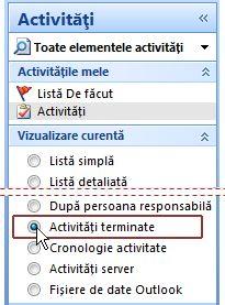 Panoul de navigare cu opțiunea Activități terminate selectată pentru vizualizarea curentă