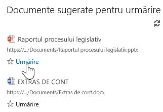 Selectați Urmărire sub orice document sugerat, pentru a-l adăuga în lista Documente urmărite din Office 365.