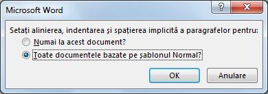 Modificarea aliniere paragraf în mod implicit, indentarea și caseta de dialog spațiere
