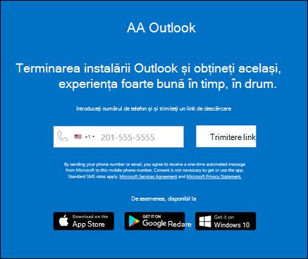 Puteți să introduceți numărul de telefon pentru a instala Outlook pentru iOS sau Outlook pentru Android.