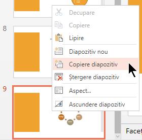 Faceți clic dreapta pe un diapozitiv, apoi selectați Dublare diapozitiv