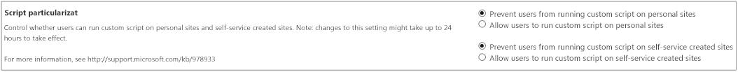 Secțiunea Script particularizat din pagina Setări din centrul de administrare SharePoint