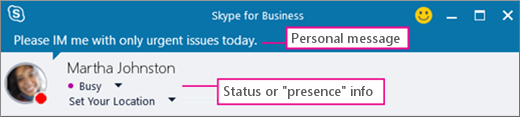 Un exemplu de o persoană stare online cu un mesaj personal.