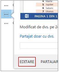 În meniul Deschidere, faceți clic pe Editare