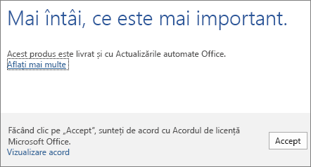 Acceptați termenii acordului de licență făcând clic pe Acceptare