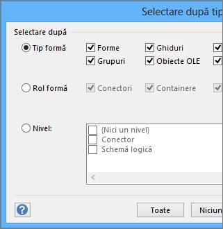 În Selectare după tip, specificați selectarea după tip, rol sau strat.