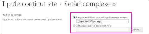 Adăugați casete text Șablon în pagina Setări complexe pentru un tip de conținut