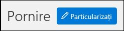 Captură de ecran a butonului de particularizare pe pagina de pornire a securitatea și conformitatea centrare