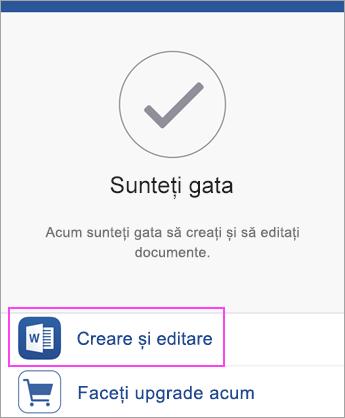 Atingeți Creare și Editare pentru a începe să utilizați aplicația.