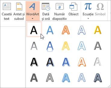 Alegeți un stil de WordArt pe fila Inserare