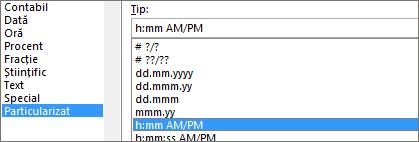 Caseta de dialog Formatare celule, comanda Particularizat, tipul h:mm AM/PM