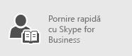 Skype for Business – Pornire rapidă