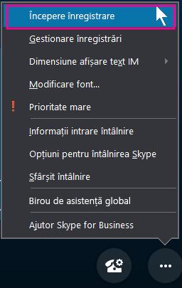 În timpul întâlnirii dvs. Skype for Business, faceți clic pe Începere înregistrare
