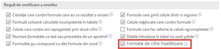 Accesați Fișier și > opțiuni > formule și > de verificare a erorilor pentru a comuta opțiunea Formate de numere înșelătoare.