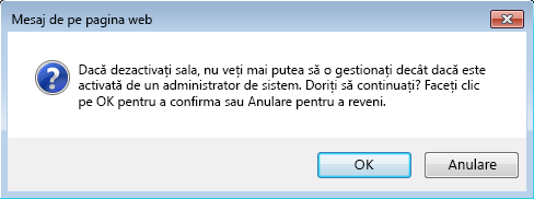 Captură de ecran a casetei de dialog solicită confirmarea pentru a dezactiva săli de chat