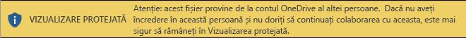 Vizualizare protejată pentru documentele deschise din spațiul de stocare OneDrive al altei persoane
