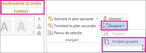 Opțiunea Anulare grupare pe fila Instrumente de desen - Format