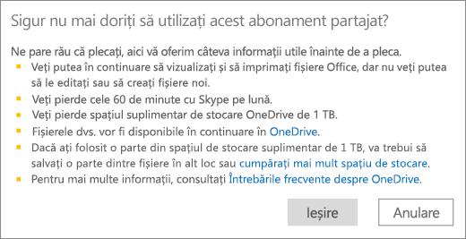 Captură de ecran a casetei de dialog Confirmare atunci când opriți utilizarea unui abonament Office 365 pentru acasă pe care altcineva l-a partajat cu dvs.