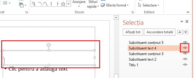 În panoul de selecție, faceți clic pe imaginea ochi de lângă caseta text sau de lângă alt obiect pe care doriți să îl ascundeți.