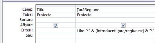 """Grila de proiect a interogărilor cu următoarele criterii în coloana ȚarăRegiune: Like """"*"""" & [Introduceți țara/regiunea:] & """"*"""""""