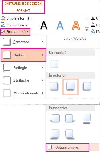 Opțiuni umbră accesate din fila Instrumente de desen, Formatare, Efecte formă, apoi Umbră