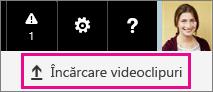 Butonul Încărcați videoclipuri din Office 365 Video