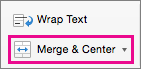 On the Home tab, select Merge & Center