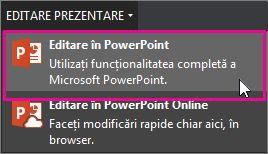 Editarea în PowerPoint pentru desktop