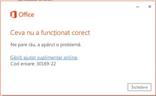Codul de eroare 30169-22 atunci când instalați Office