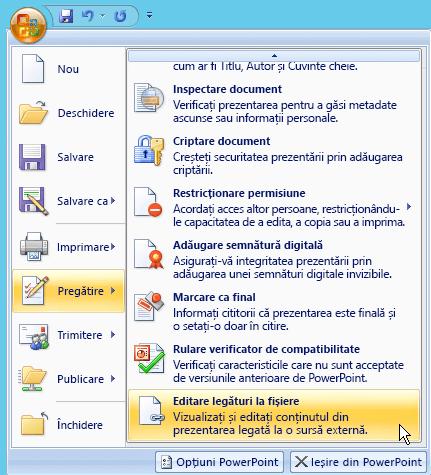 Selectați butonul Office, selectați pregătire, apoi selectați Editare linkuri la fișiere.
