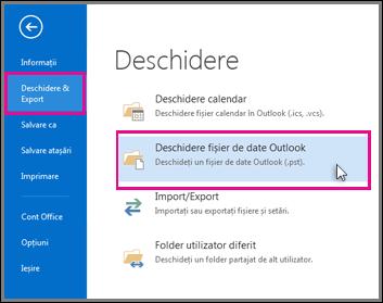 Deschiderea unui fișier de date Outlook