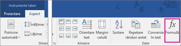 Opțiunea Formulă este evidențiată pe fila Instrumente tabel - Aspect.