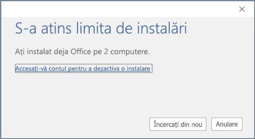 """Afișează mesajul de eroare """"S-a atins limita de instalări"""""""