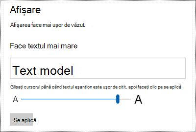 Setări de accesibilitate Windows care afișează glisorul face textul mai mare în fila Afișare.