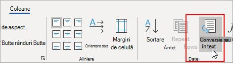 Opțiunea Conversie în text este evidențiată pe fila Instrumente tabel - Aspect.