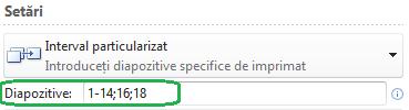 Specificarea unui interval particularizat de diapozitive de imprimat