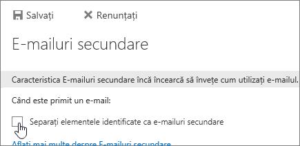 Pentru a dezactiva e-mailuri secundare, debifați selecțiile din această pagină, apoi alegeți salvare.