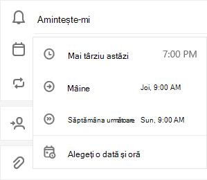 Vizualizarea detaliată a activităților este deschisă cu amintește-mi selectat cu opțiunile pentru a selecta mai târziu astăzi, mâine, săptămâna viitoare sau alegeți o dată & dată