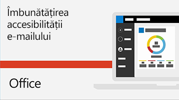 Videoclip Îmbunătățirea accesibilității e-mailului.