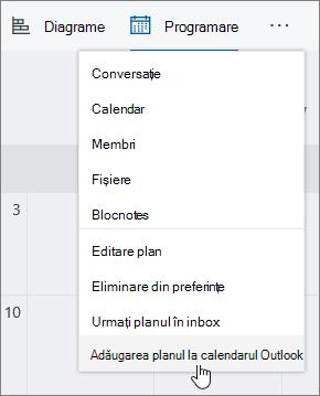 Captură de ecran a meniului Planner, cu opțiunea Adăugare plan la calendar Outlook.