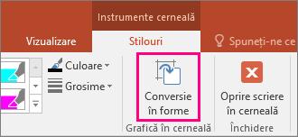 Afișează butonul Conversie în forme din Instrumente cerneală