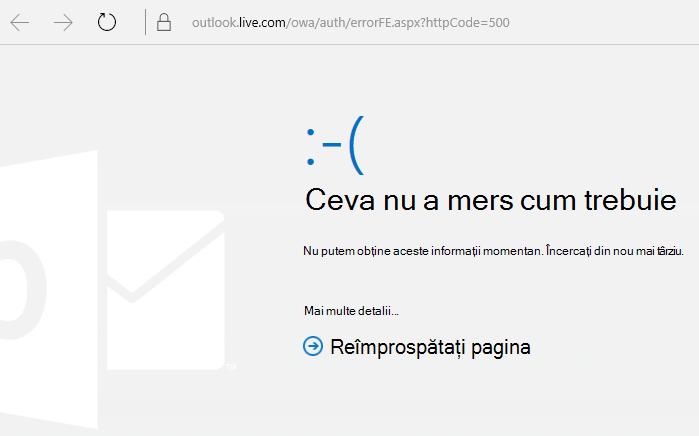 """Codul de eroare 500 """"Ceva nu a funcționat corect"""" din Outlook.com"""