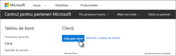 În Centrul pentru parteneri Microsoft, adăugați un client nou.