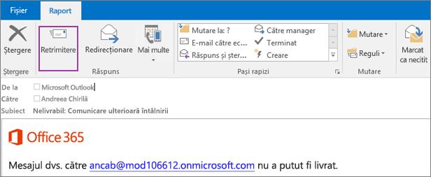 Captura de ecran afișează fila Raport a unui mesaj returnat, cu opțiunea Retrimitere și cu textul din corpul mesajului de e-mail, care spune că mesajul nu a putut fi livrat.