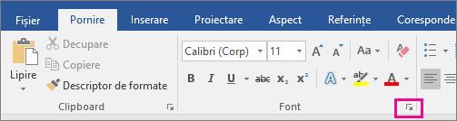Săgeata care lansează caseta de dialog Font este evidențiată pe fila Pornire