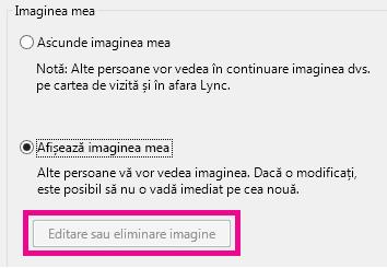"""Captură de ecran a secțiunii superioare """"Setarea opțiunilor pentru Imaginea mea"""", cu butonul """"Editare sau eliminare imagine"""" estompat"""