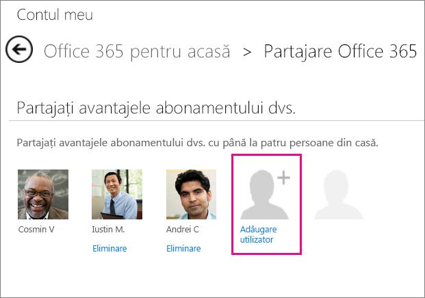 Pe pagina Contul meu, faceți clic pe Adăugare utilizator pentru a invita pe cineva să vă partajeze abonamentul.